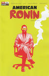 Cover for American Ronin (AWA Studios [Artists Writers & Artisans], 2020 series) #1
