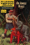 Cover for Classics Illustrated (Gilberton, 1947 series) #140 [HRN 150] - On Jungle Trails