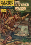 Cover for Classics Illustrated (Gilberton, 1947 series) #131 [HRN 158] - The Covered Wagon