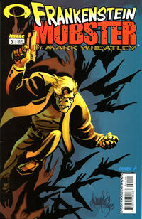Cover Thumbnail for Frankenstein Mobster (Image, 2003 series) #3 [Cover A - Mark Wheatley]