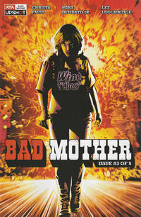 Cover Thumbnail for Bad Mother (AWA Studios [Artists Writers & Artisans], 2020 series) #3