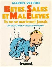 Cover Thumbnail for Bêtes, sales et mal élevés (Futuropolis, 1987 series)