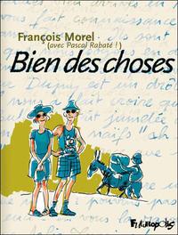 Cover Thumbnail for Bien des choses (Futuropolis, 2009 series)