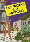 Cover for A cet instant, aux antipodes (Albin Michel, 1981 series)