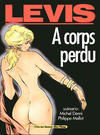 Cover for A corps perdu (Albin Michel, 1990 series)