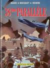 Cover for 38ème parallèle (Albin Michel, 1988 series)