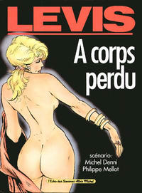 Cover Thumbnail for A corps perdu (Albin Michel, 1990 series)