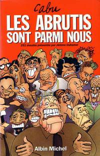 Cover Thumbnail for Les abrutis sont parmi nous (Albin Michel, 1992 series)