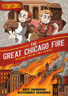 Cover for History Comics (First Second, 2020 series) #[nn] - The Great Chicago Fire: Rising from the Ashes