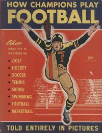 Cover Thumbnail for How Champions Play Football (Street and Smith, 1948 series)