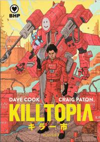 Cover Thumbnail for Killtopia (BHP Comics, 2018 series) #2 [Cover A - Craig Patton]