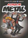 Cover for Accros de Metal (Albin Michel, 2005 series)