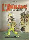 Cover for L'amalgame (Albin Michel, 1979 series)