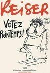 Cover for Les années Reiser (Albin Michel, 1994 series) #4 - Votez printemps!