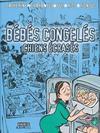 Cover for Bébés congelés - Chiens écrasés (Albin Michel, 2007 series)