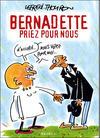 Cover for Bernadette, priez pour nous (Albin Michel, 2004 series)
