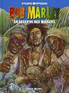 Cover for Bob Marley (Albin Michel, 2006 series) #1 - Le légende des Wailers