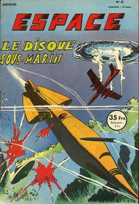 Cover Thumbnail for Espace (SNPI (Société Nationale de Presse Illustrée), 1953 series) #6