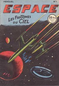 Cover Thumbnail for Espace (SNPI (Société Nationale de Presse Illustrée), 1953 series) #1