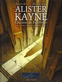 Cover Thumbnail for Alister Kayne (Albin Michel, 2004 series) #2 - Dans ce monde comme dans l'autre...