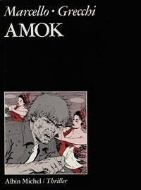 Cover Thumbnail for Amok (Albin Michel, 1989 series)
