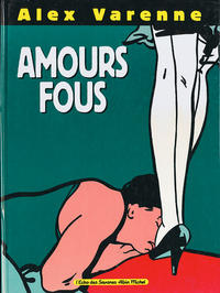 Cover Thumbnail for Amours fous (Albin Michel, 1991 series)