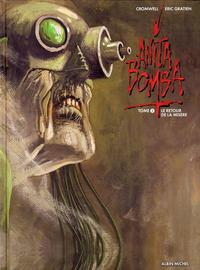 Cover Thumbnail for Anita Bomba (Albin Michel, 2006 series) #3 - Le retour de la misère