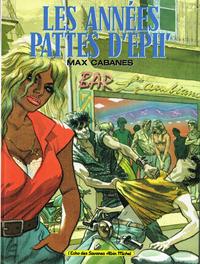 Cover Thumbnail for Les Années pattes d'eph' (Albin Michel, 1992 series)