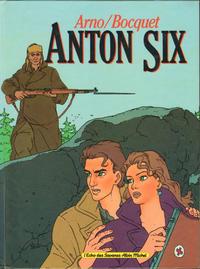 Cover Thumbnail for Anton Six (Albin Michel, 1987 series)