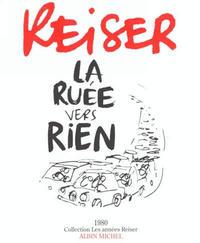 Cover Thumbnail for Les années Reiser (Albin Michel, 1994 series) #7 - La ruée vers rien
