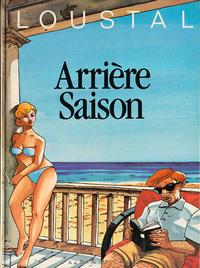 Cover Thumbnail for Arrière saison (Albin Michel, 1985 series)