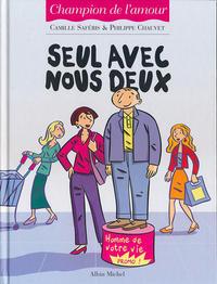 Cover Thumbnail for Les aventures du jeune Grégoire (Albin Michel, 2003 series) #2 - Seul avec nous deux