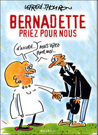 Cover Thumbnail for Bernadette, priez pour nous (Albin Michel, 2004 series)