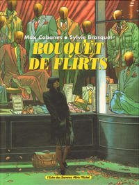 Cover Thumbnail for Bouquet de flirts (Albin Michel, 1996 series)