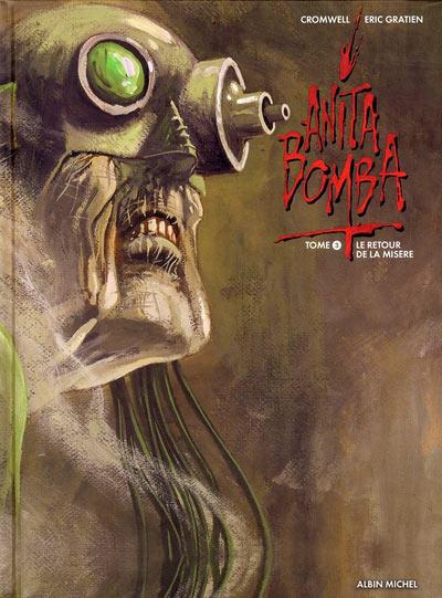 Cover for Anita Bomba (Albin Michel, 2006 series) #3 - Le retour de la misère