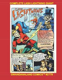 Cover Thumbnail for Gwandanaland Comics (Gwandanaland Comics, 2016 series) #2779 - Complete Lash Lightning Giant