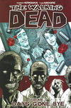 Cover for The Walking Dead (Image, 2004 series) #1 - Days Gone Bye [Tenth Printing]