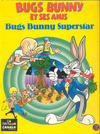 Cover for Bugs Bunny et ses amis (Albin Michel, 1992 series) #3 - Bugs Bunny Superstar