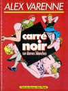 Cover for Carré noir sur dames blanches (Albin Michel, 1984 series)