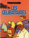 Cover for Les Célibataires (Albin Michel, 1991 series)