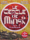 Cover for Le cercle de Minsk (Albin Michel, 2006 series) #1 - Le maillon perdu