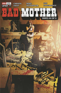 Cover Thumbnail for Bad Mother (AWA Studios [Artists Writers & Artisans], 2020 series) #4