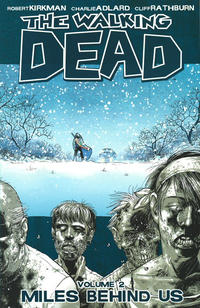 Cover Thumbnail for The Walking Dead (Image, 2004 series) #2 - Miles Behind Us [Sixth Printing]