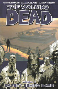 Cover Thumbnail for The Walking Dead (Image, 2004 series) #3 - Safety Behind Bars [Fifth Printing]