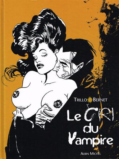 Cover for Le Cri du Vampire (Albin Michel, 2001 series)