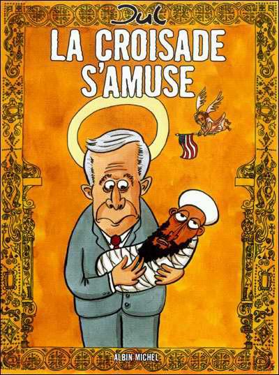 Cover for La Croisade s'amuse (Albin Michel, 2006 series)