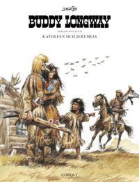 Cover Thumbnail for Buddy Longway samlade äventyr (Cobolt Förlag, 2019 series) #2