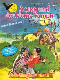 Cover Thumbnail for Anton und der kleine Vampir (Bastei Verlag, 1990 series) #1