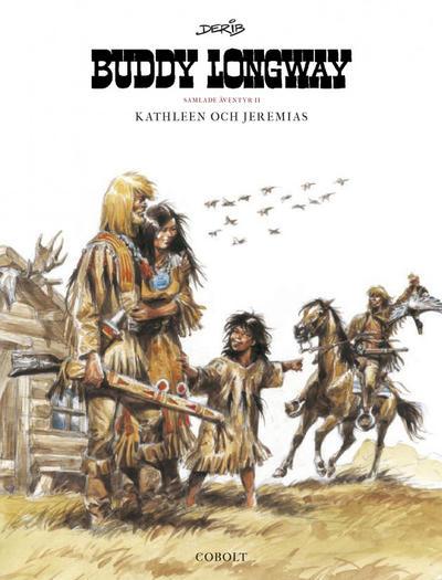 Cover for Buddy Longway samlade äventyr (Cobolt Förlag, 2019 series) #2