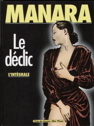 Cover for Le Déclic - l'intégrale (Albin Michel, 2000 series)
